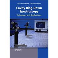 Cavity Ring-Down Spectroscopy: Techniques and Applications by Berden, Giel; Engeln, Richard, 9781444308259