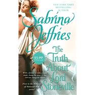 The Truth About Lord Stoneville by Jeffries, Sabrina, 9781501108259