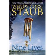 Nine Lives A Lily Dale Mystery by Staub, Wendy Corsi, 9781629538259
