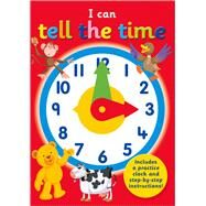 I Can Tell the Time by Top That Publishing, 9781782448259
