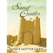 Sand Castles by Gates, Nancy Gotter, 9781594148262