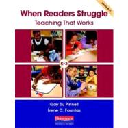 When Readers Struggle : Teaching That Works by Pinnell, Gay Su; Fountas, Irene C., 9780325018263