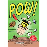 Charlie Brown: POW! A Peanuts Collection by Schulz, Charles M., 9781449458263