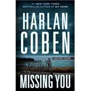 Missing You by Coben, Harlan, 9781594138263