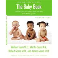 The Baby Book, Revised Edition by Sears, William; Sears, Martha; Sears, Robert; Sears, James, 9780316198264