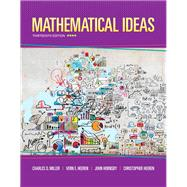 Mathematical Ideas plus MyLab Math -- Access Card Package by Miller, Charles D.; Heeren, Vern E.; Hornsby, John; Heeren, Christopher, 9780321978264