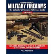 Standard Catalog of Military Firearms by Peterson, Phillip, 9780896898264
