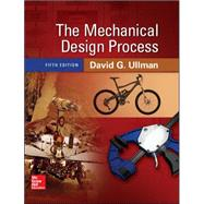 The Mechanical Design Process by Ullman, David, 9780073398266