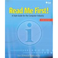 Read Me First! A Style Guide for the Computer Industry, Third Edition by Sun Technical Publications, 9780137058266