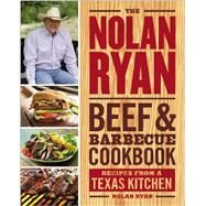 The Nolan Ryan Beef & Barbecue Cookbook by Ryan, Nolan, 9780316248266