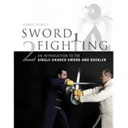 Sword Fighting by Schmidt, Herbert, 9780764348266