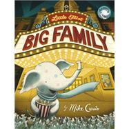Little Elliot, Big Family by Curato, Mike; Curato, Mike, 9780805098266