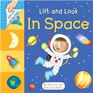 Lift and Look: In Space by Unknown, 9781619638266