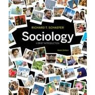 Sociology : A Brief Introduction by Schaefer, Richard T., 9780073528267