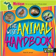 The Wise Animal Handbook Michigan by Jerome, Kate B., 9780738528267