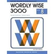 Wordly Wise 3000 Book 8 (Item # 2826) by Hodkinson, Kenneth; Adams, Sandra, 9780838828267