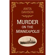 Murder on the Minneapolis by Davison, Anita, 9781910208267