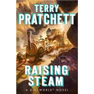 Raising Steam by PRATCHETT, TERRY, 9780385538268