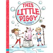 This Little Piggy by Marko, Cyndi, 9781481468268