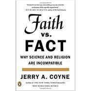 Faith Versus Fact by Coyne, Jerry A., 9780143108269
