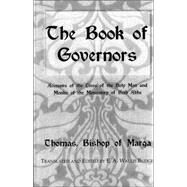 Book of Governors : Accounts of the Lives of the Holy Men and Monks of the Monastery of Beth Abhe by Thomas, Bishop Of Marga, Bishop, 9780710308269