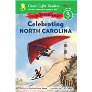 Celebrating North Carolina by Bauer, Marion Dane; Canga, C. B., 9780544288270