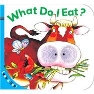 Look & See: What Do I Eat? by Unknown, 9781402758270