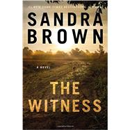 The Witness by Brown, Sandra, 9781455538270