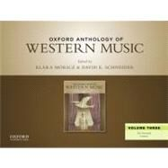 Oxford Anthology of Western Music Volume Three: The Twentieth Century by M�ricz, Kl�ra; Schneider, David E.; Taruskin, Richard; Gibbs, Christopher H., 9780199768271