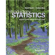 Introductory Statistics by Gould, Robert; Ryan, Colleen N., 9780321978271