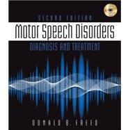 Motor Speech Disorders Diagnosis & Treatment by Freed, Donald B., 9781111138271