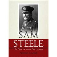 Sam Steele by Leach, Norman S., 9781459728271