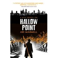 Hallow Point by Marmell, Ari, 9781781168271