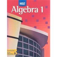 Algebra 1, Grade 9: Holt Algebra 1 by Unknown, 9780030358272