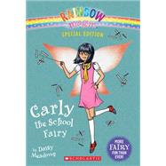 Carly the School Fairy (Rainbow Magic: Special Edition) by Meadows, Daisy, 9780545708272