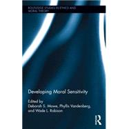 Developing Moral Sensitivity by Mower; Deborah, 9781138888272