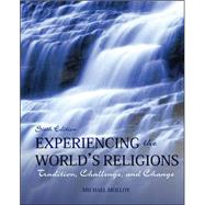 Experiencing the World's Religions Loose Leaf:  Tradition, Challenge, and Change by Molloy, Michael, 9780078038273