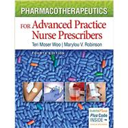 Pharmacotherapeutics for Advanced Practice Nurse Prescribers by Woo, Teri Moser, 9780803638273