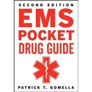 EMS Pocket Drug Guide 2/E by Gomella, Patrick; Gomella, Leonard, 9780071788274