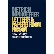 Letters Papers from Prison by Dietrich Bonhoeffer, 9780684838274