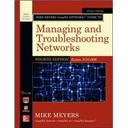Mike Meyers' CompTIA Network+ Guide to Managing and Troubleshooting Networks, Fourth Edition (Exam N10-006) by Meyers, Mike, 9780071848275