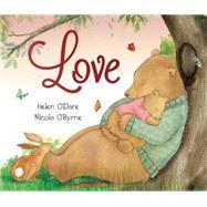 Love by O'Dare, Helen; O'byrne, Nicola, 9781743678275