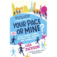 Your Pace or Mine? by Jackson, Lisa, 9781849538275
