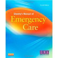 Sheehy's Manual of Emergency Care by Hammond, Belinda B., R.N.; Zimmermann, Polly Gerber, R.N., 9780323078276