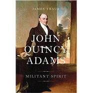 John Quincy Adams by Traub, James, 9780465028276