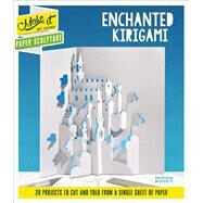 Enchanted Kirigami by Moffett, Patricia, 9781501178276