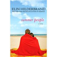 Summer People A Novel by Hilderbrand, Elin, 9780312628277