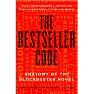 The Bestseller Code by Archer, Jodie; Jockers, Matthew L., 9781250088277