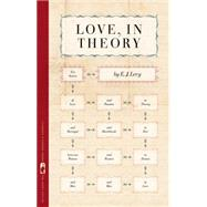 Love, in Theory: Ten Stories by Levy, E. J., 9780820348278