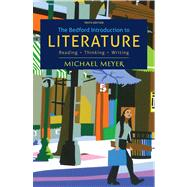 The Bedford Introduction to Literature Reading, Thinking, Writing by Meyer, Michael, 9781457608278